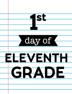 1st day of eleventh grade sign