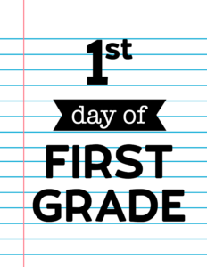 1st day of first grade sign