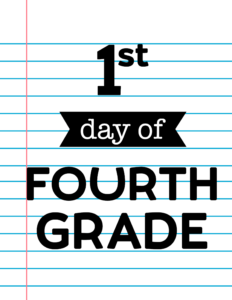 1st day of fourth grade sign