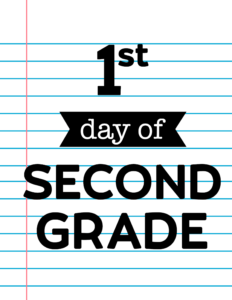 1st day of second grade sign