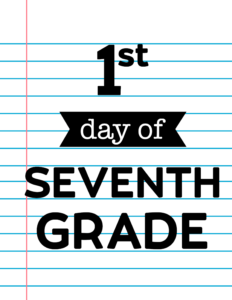 1st day of seventh grade sign
