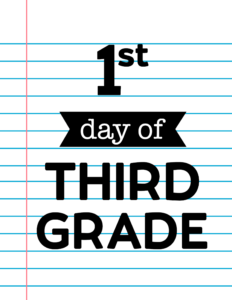 1st day of third grade sign