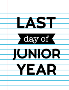 Last Day of Junior Year School Signs {Notebook Paper}.