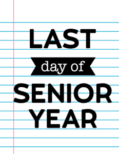 Last Day of Senior Year School Signs {Notebook Paper}.