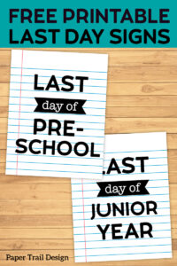 Last Day of School Signs {Notebook Paper}. Last day of school photo prop sign. First and last day coordinating picture signs. #papertraildesign #lastday #lastdayofschool #notebookpaper #lastdaysign #lastdayofschoolsign #lastdayofschoolpicture #lastdayofschoolphoto