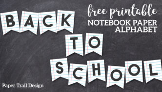 Printable Back to School Banner {Notebook Paper}. Cute easy welcome back banner, classroom decor, or first day of school free printable. #papertraildesign #backtoschool #welcomeback #banner #freeprintable #classroomdecor #bulletinboards #school #classroomprintables