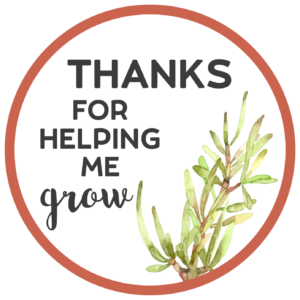 Thanks for Helping Me Grow Printable. Free printable thank you card for a teacher or coach. Attach to a flower, plant, or succulent. #papertraildesign #coach #coachthankyou #coachgift #succulent #succulentgift #thankyougift #gracias #plantthankyou #plantgift