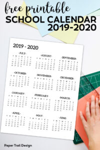 One Page 2019-2020 School Year Calendar from July 2019 through June 2020 with hand and ruler in the background with text overlay - free printable school calendar 2019-2020.