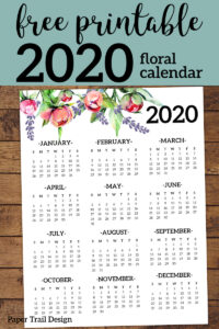 2020 floral one page year at a glance calendar with text overlay- free printable 2020 floral calendar