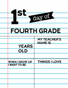 Fill-in-the-blank first day of fourth grade sign.