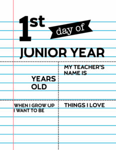 Fill-in-the-blank first day of junior year sign.