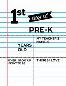 Fill-in-the-blank first day of Pre-K sign.