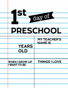 Fill-in-the-blank first day of Preschool sign.