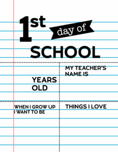 Fill-in-the-blank first day of school sign.