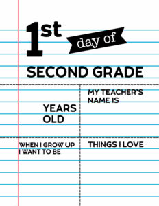 Fill-in-the-blank first day of Second Grade sign.