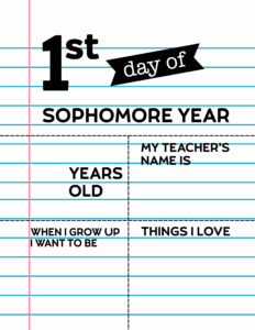 Fill-in-the-blank first day of sophomore year sign.