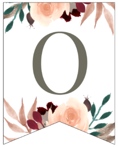 Letter O Penant Flag with pink, green, brown, and burgandy floral embellishments.
