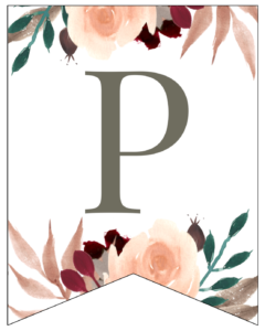 Letter P Penant Flag with pink, green, brown, and burgandy floral embellishments.