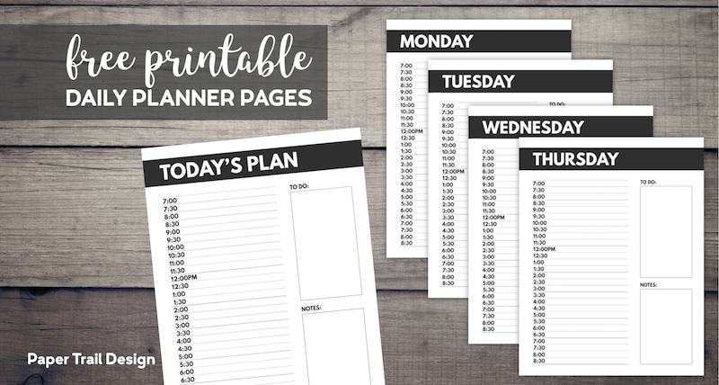 Monday, Tuesday, Wednesday, Thursday, and Today's Plan daily schedule planner pages with text overlay- free printable daily planner pages.