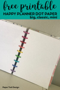 Happy planner open to pages of dot grid paper with text overlay- free printable happy planner dot paper, big, classic, mini