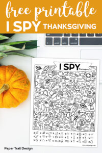 I spy game with line icons to find next to a pumpkin and a cumputer with text overlay-free printable I Spy Thanksgiving