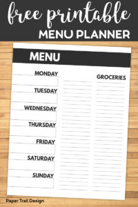 Menu plan from Monday through Sunday with a space to write groceries with text overlay- Free printable menu planner