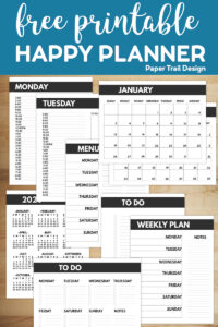 Planner pages influding calendars, weekly planner, daily planner, and to do lists with text overlay- free printable happy planner