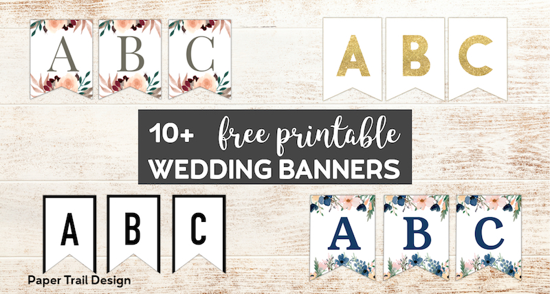 Free Printable Wedding Banners Paper Trail Design