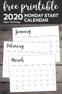 2020 Calendar pages January, February, March with text overlay- free printable 2020 Monday Start Calendar