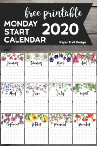 January through December calendar pages with floral design with text overlay- free printable Monday start calendar 2020
