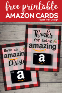 Amazon gift cards affixed to a plaid Christmas card with text overlay- free printable Amazon cards