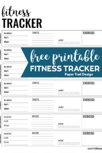 Fitness tracker page including meals, water, and exercise tracker with text overlay- free printable fitness tracker.