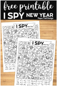 I Spy New Year activity page on a wood background with text overlay- free printable I Spy New Year.