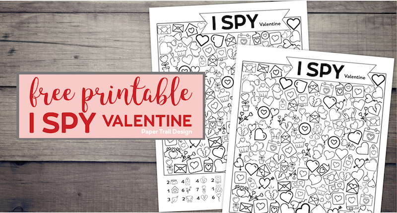 Two Valentine I Spy games on wood background with text overlay- free printable I Spy Valentine