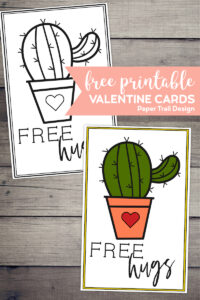 """Black and white cactus valentine card and a colored in cactus valentine card with words """"free hugs"""" with text overlay- free printable valentine cards."""