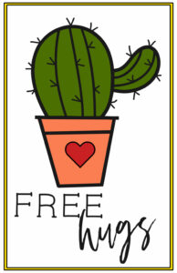"""Colored in cactus with a heart on the pot and words """"free hugs"""""""