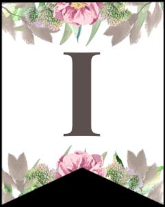 Letter I free printable floral banner flag.