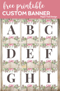Banner flags A, B, C, D, E, F, G, H, and I with floral embelishments with text overlay - free printable custom banner