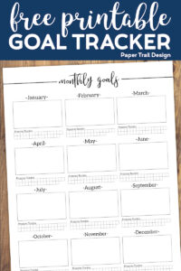 Monthly goals worksheed with space to make a new goal each month - with text overlay free printable goal tracker