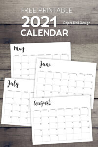 May, June, July , and August caledndar pages on wood background with text overlay- free printable 2021 calendar 2021