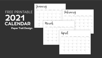 January, February, March, and April caledndar pages on black background with text overlay- free printable 2021 calendar 2021