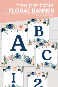 Banner letters A,B,C and numbers 1 & @ with blue and pink floral embelishments with text overlay- free printable floral banner
