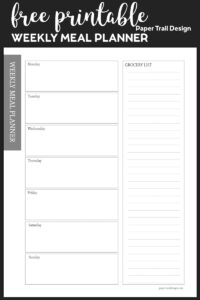 Meal plan printable with a space for each day of the week and a column to write your grocery list on black background with text overlay- free printable weekly meal planner