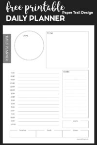 Planner page including goals, notes, to-do, meal planning, and daily schedule with text overlay free printable daily planner