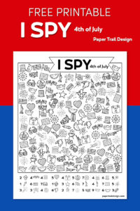 4th of July themed I spy page on a red and blue background with text overlay- free printable I spy 4th of July
