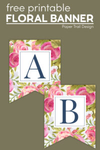 Pink and blue floral banner letters A and B with text overlay- free printable floral banner