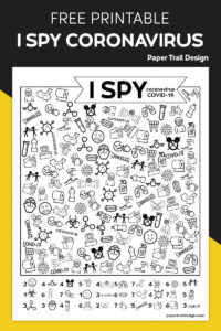 I spy activity with a coronavirus COVID-19 theme on black and yellow background with text overlay- free printable I spy coronavirus