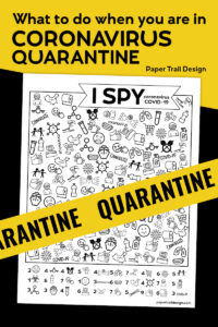 I spy activity with a coronavirus COVID-19 theme on black and yellow background and quarantine tape placed across with text overlay- what to do when you are in coronavirus quaruntine