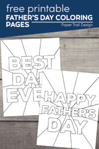 Happy Father's Day and Best Dad Ever coloring pages with text overlay- free printable Father's Day coloring page