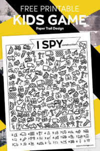 construction I spy game page on yellow and black background with text overlay- free printable kids game